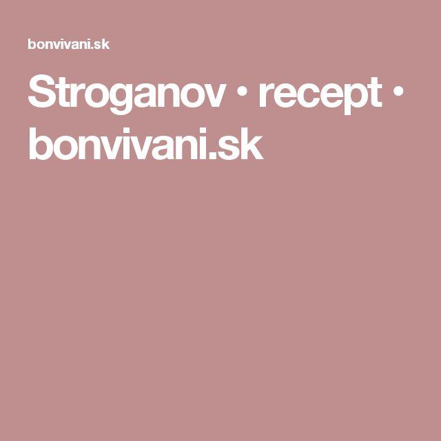 Stroganov • recept • bonvivani.sk