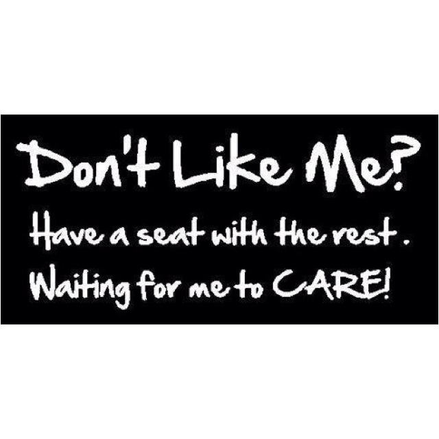I Dont Care Cant Stress It Enough I Simply Dont People