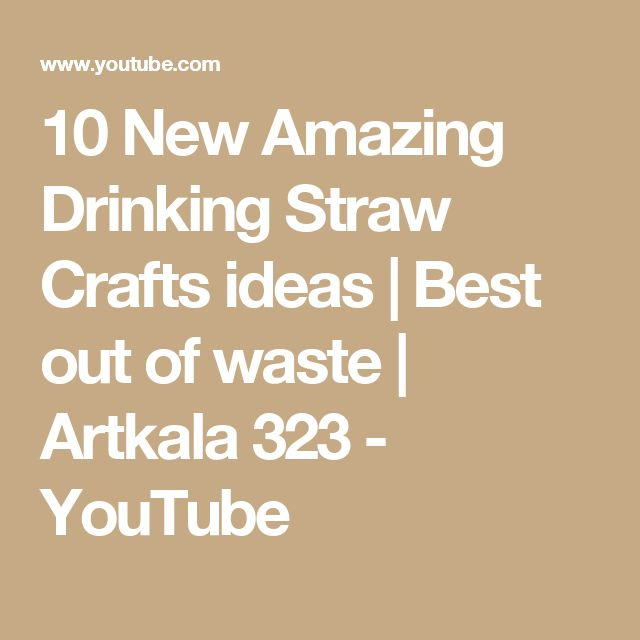 Best 25 drinking straw crafts ideas on pinterest straw for Amazing ideas for best out of waste