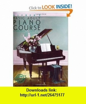 Alfreds Basic Adult Piano Course  Lesson Book, Level Two (9780882846347) Manus Morton, Amanda Vick Lethco, Willard A. Palmer , ISBN-10: 0882846345  , ISBN-13: 978-0882846347 ,  , tutorials , pdf , ebook , torrent , downloads , rapidshare , filesonic , hotfile , megaupload , fileserve