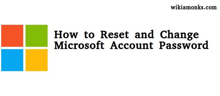 How to Reset and Change Microsoft Account Password