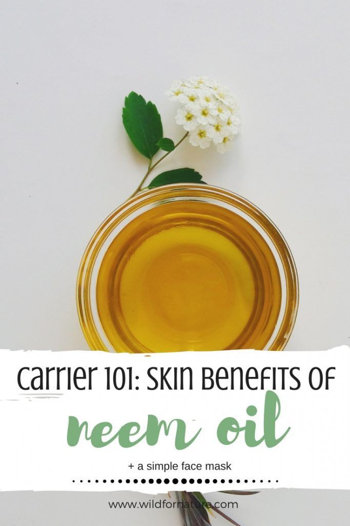 How To Use Neem Oil For Skin Benefits Uses Tips Wild For Nature Recipe Natural Acne Remedies Skin Benefits Acne Remedies