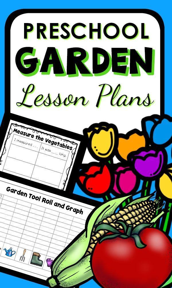 Garden Theme Preschool Classroom Lesson Plans - Preschool Teacher 101 | Preschool Lesson Plans, Classroom Lessons, Classroom Lesson Plans