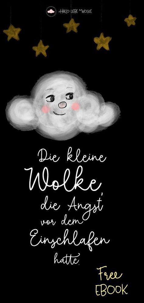 Die kleine Wolke, die Angst vor dem Einschlafen hatte. Eine Gute Nacht Geschichte
