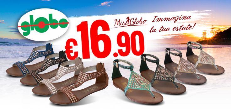 Immagina la tua #estate!!  Sono arrivati i fantastici sandali #MissGlobo a €16,90... Da non perdereeee!!!