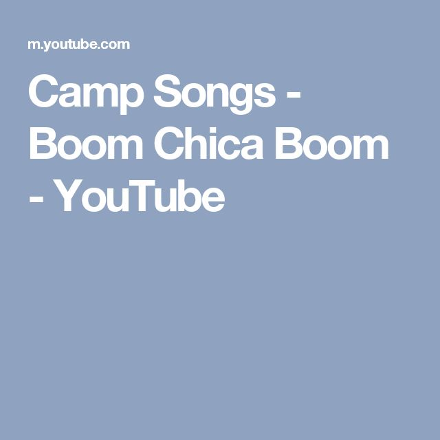 Camp Songs - Boom Chica Boom - YouTube