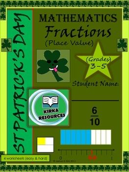 St Patrick's Day style fractions - place value worksheet printables - one lesson. Great resource.