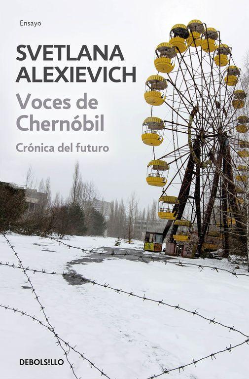 4. Un libro de un autor que haya ganado el Premio Nobel: Voces de Chernobil de Svetlana Alexievich. Chernóbil, 1986. «Cierra las ventanillas y acuéstate. Hay un incendio en la central. Vendré pronto.» Esto fue lo último que un joven bombero dijo a su esposa antes de acudir al lugar de la explosión. No regresó. Y en cierto modo, ya no volvió a verle, pues en el hospital su marido dejó de ser su marido. Todavía hoy ella se pregunta si su historia trata sobre el amor o la muerte.