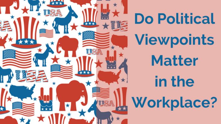Do Political Viewpoints Matter in the Workplace?