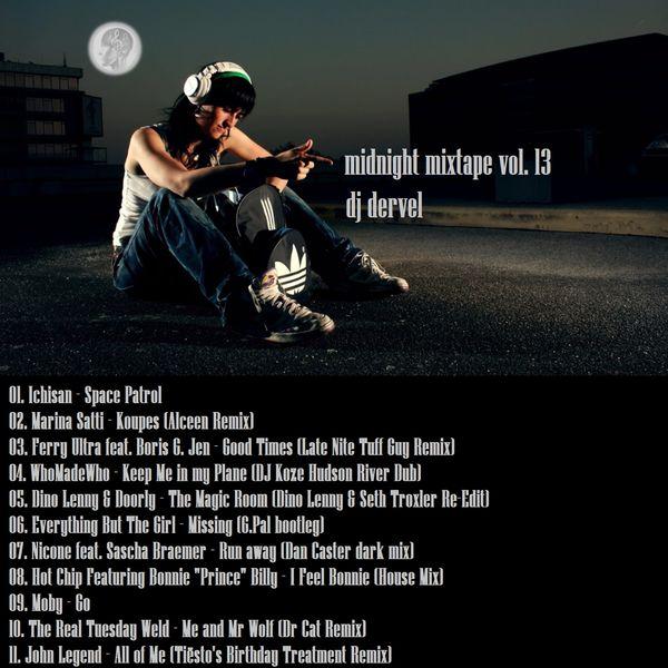"Check out ""dj dervel - midnight mixtape vol. 13"" by Music Is Life... on Mixcloud https://www.mixcloud.com/panagiotisbogris3/dj-dervel-midnight-mixtape-vol-13/"