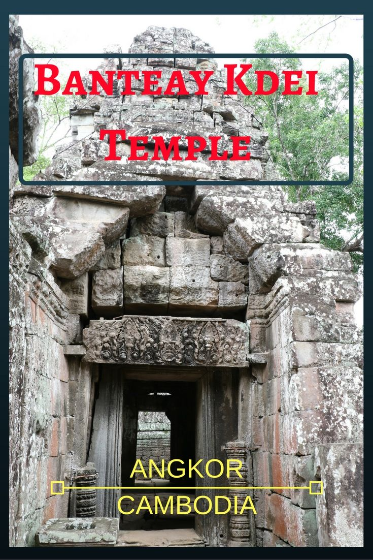 Banteay Kdei Temple Tour in Angkor, Siem Reap, Cambodia