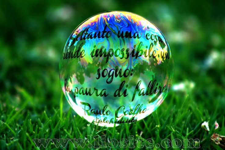 Soltanto una cosa rende impossibile un sogno: la paura di fallire.  Paulo Coelho - L'alchimista  ♥♥♥♥♥   ˄_˄ ♥♥♥♥♥    #PauloCoelho, #Lalchimista, #paura, #sogno, #fallire, #fallimento, #liosite, #citazioniItaliane, #frasibelle, #ItalianQuotes, #Sensodellavita, #perledisaggezza, #perledacondividere, #GraphTag, #ImmaginiParlanti, #citazionifotografiche,