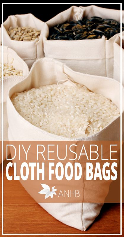 DIY Reusable Cloth Food Bags - All Natural Home and Beauty #naturalhealth #naturalliving #reusable