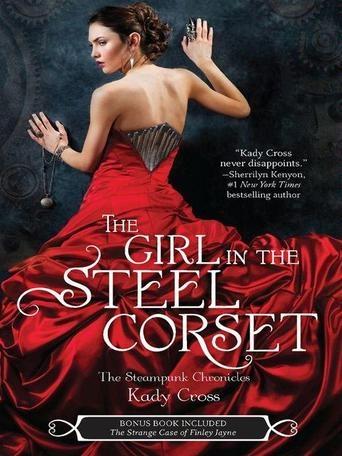 The Girl in the Steel Corset by Kady Cross