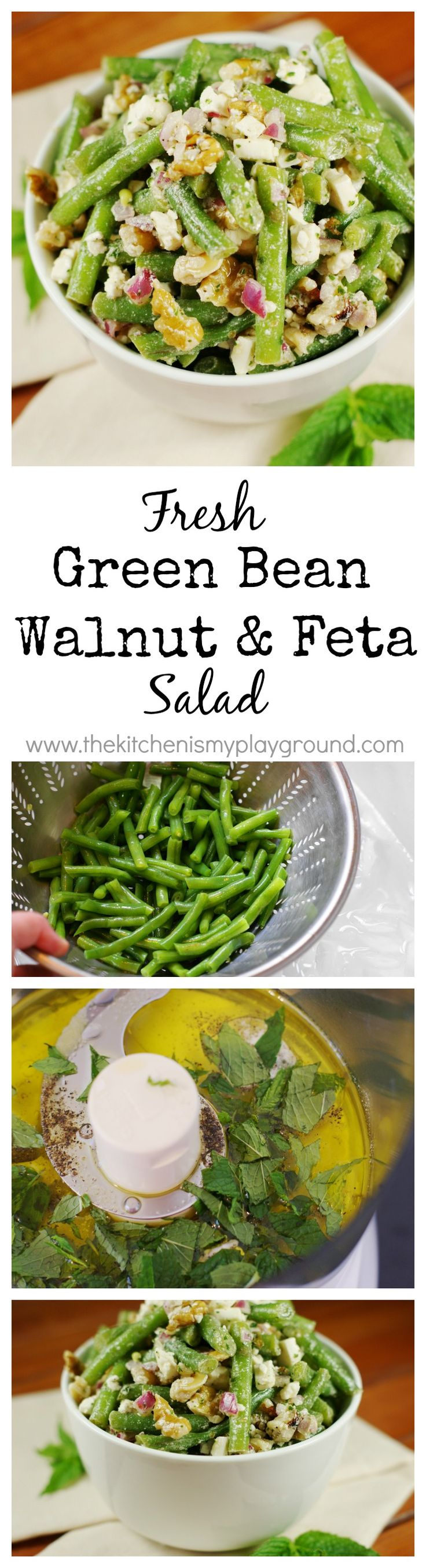 Fresh Green Bean, Walnut, and Feta Cheese Salad dressed with fresh mint vinaigrette ~ one amazingly delicious flavor combination.  www.thekitchenismyplayground.com: