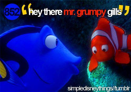 Dory (Finding Nemo) quote@Sydney Larroux look nemooo:)