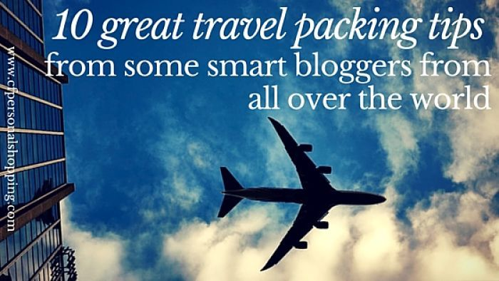 10 great travel packing tips  from some smart bloggers from all over the world
