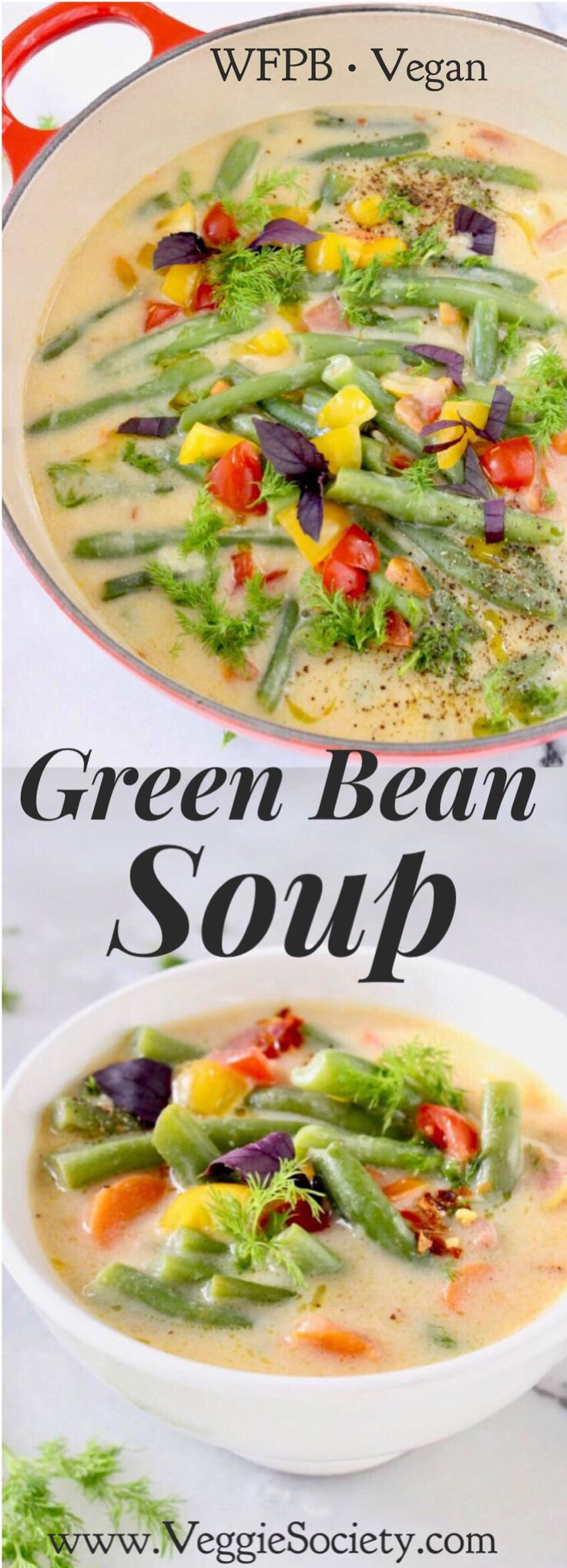 Vegan Creamy Green Bean Soup Recipe with Garlic, Carrots and Dill | VeggieSociety.com @VeggieSociety #vegan #plantbased #soup #Greenbeans