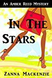 Free Kindle Book -   In The Stars: A Humorous Romantic Mystery (Amber Reed Mystery Book 1) Check more at http://www.free-kindle-books-4u.com/mystery-thriller-suspensefree-in-the-stars-a-humorous-romantic-mystery-amber-reed-mystery-book-1/