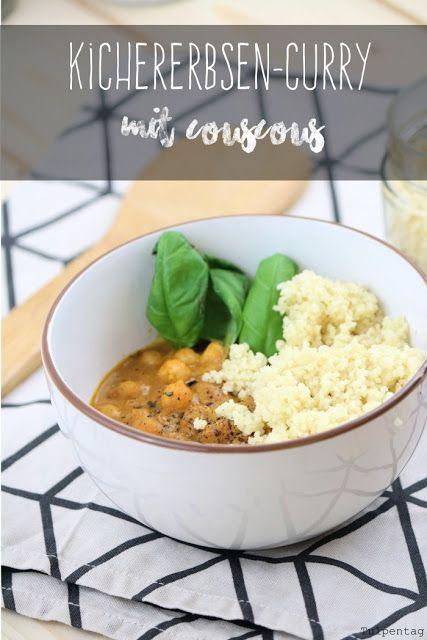 Kichererbsen-Curry mit Couscous - Tulpentag. Der Blog