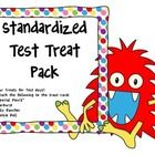 Four Treats for Test days!  Four to a page to conserve paper.  Attach the following to the treat card: special pencil, starburst, jolly rancher, ...