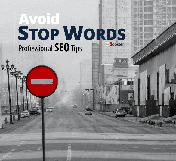 """SEO STOP WORDS: Search word optimization - What is a Stop Word? What is a stop word in Google? What is a stop word in SEO? How Words are harmful to your blog or website? Avoid using Stop Words from your content. The content with a high density of the Stop Words, won't give you any results. The web page with lots of Stop Words will not get the top ranking that you deserves. Check out the list of Google """"Stop Words"""" To Avoid."""