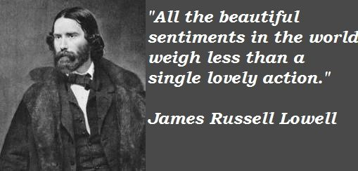 http://i.quoteaddicts.com/media/quotes/1/13852-james-russell-lowell-quote.jpg