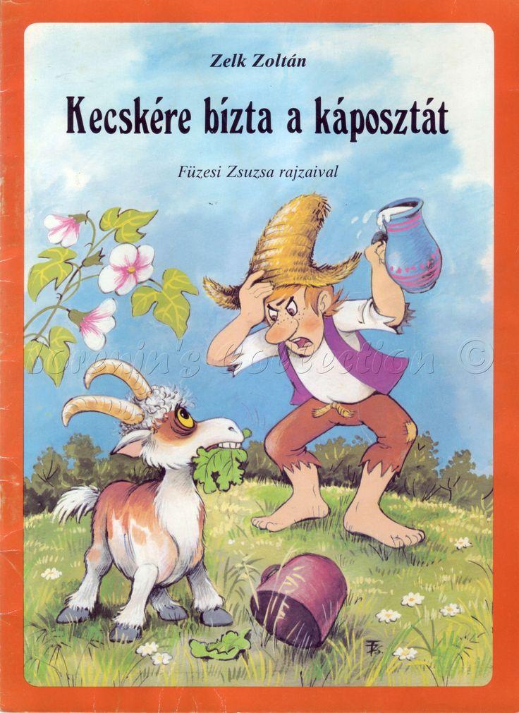 Zelk Zoltán: Kecskére bízta a káposztát, Füzesi Zsuzsa rajzaival