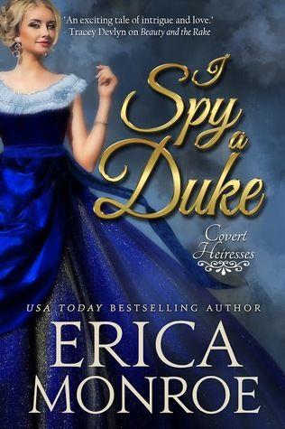 Historical Romance Lover: I Spy a Duke by Erica Monroe