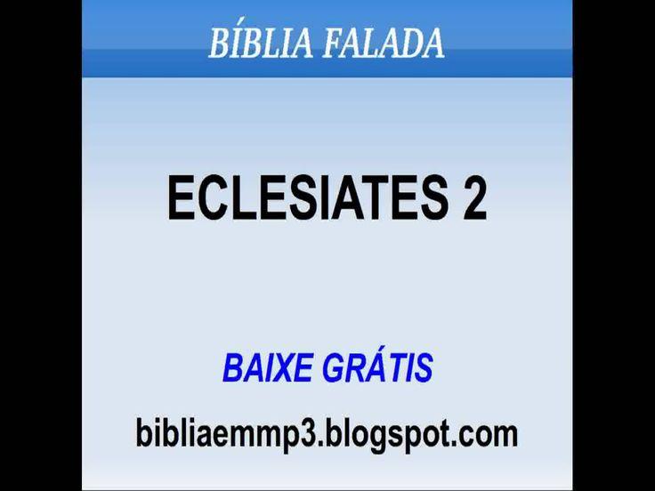 BÍBLIA FALADA - ECLESIASTES 2