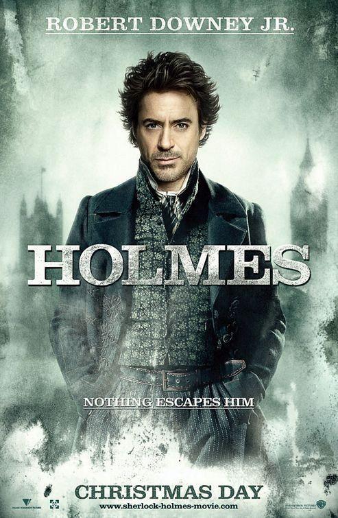 Sherlock Holmes - Robert Downey Jr. as Sherlock Holmes