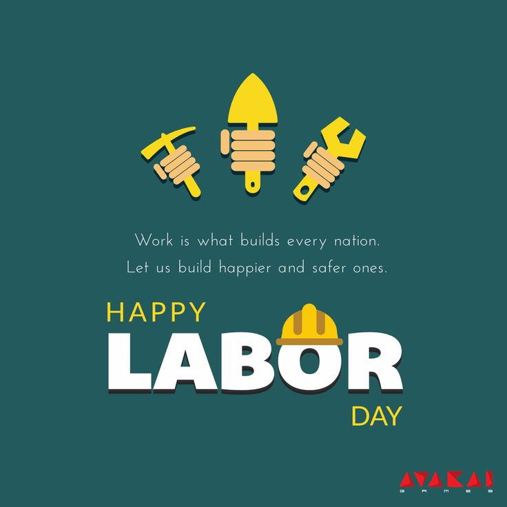 God give me work, till my life shall end And life, till my work is done - Avakai Games #HappyLaborDay