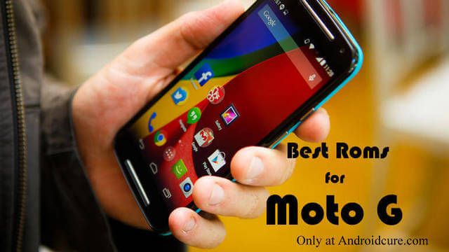 The Best Custom Roms for Moto G