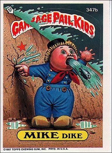 will hung garbage pail kids | mike dike