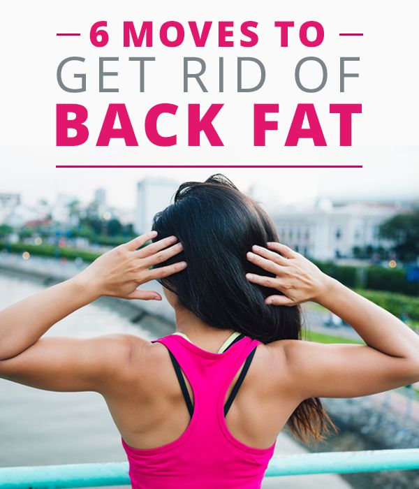 6+Moves+To+Get+Rid+Of+Back+Fat