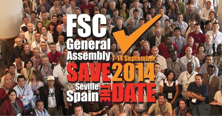 Save the Date – #FSC® #General #Assembly 2014! FSC encourages all its members and stakeholders, from the global North and South, to participate in the General Assembly 2014. Program details will be available soon on the FSC General Assembly website. https://ic.fsc.org/events.331.412.htm