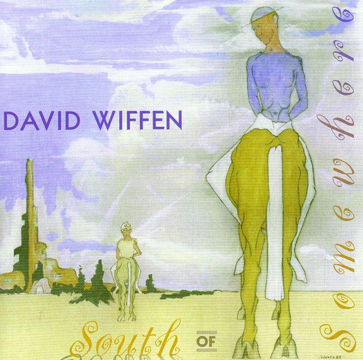 David Wiffen - South of Somewhere