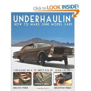 Underhaulin': How to Make Junk Model Cars.