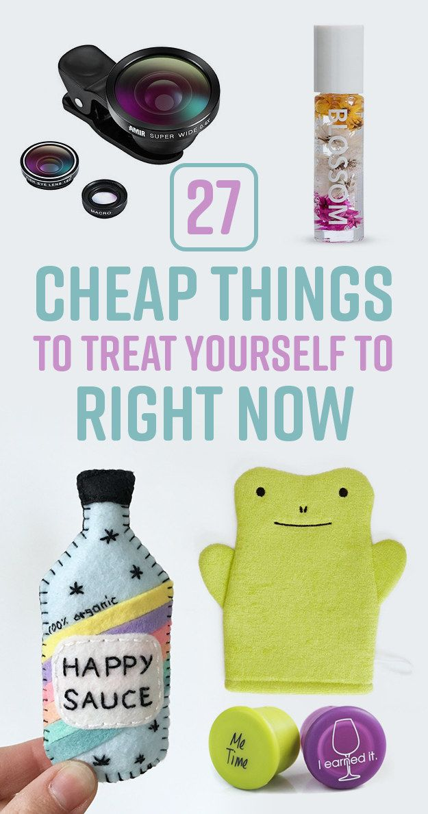 27 Cheap Things To Treat Yourself To Right Now