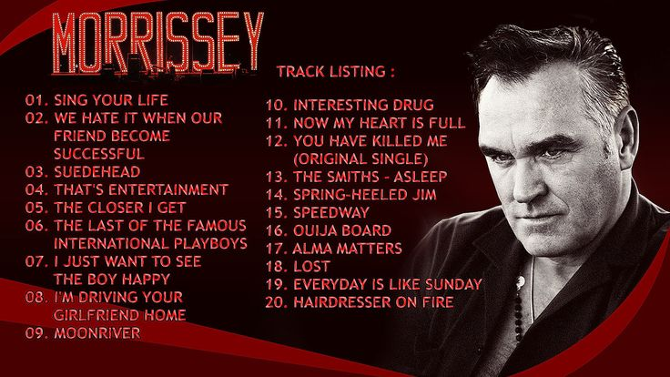 MORRISEY - The Most Influential Artists Ever - 20 Morrisey Best Thing