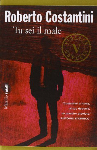 Amazon.it: Tu sei il male - Roberto Costantini - Libri