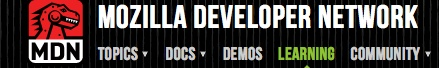 Mozilla Developer Network: Learn how to code websites. HTML, CSS, JavaScript.