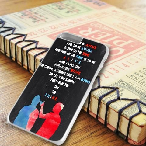 Twenty One Pilots Qoutes iPhone 6 Plus|iPhone 6S Plus Case