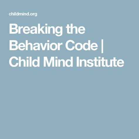 Breaking the Behavior Code   Child Mind Institute