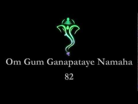108 Om Gum Ganapataye Namaha  108 Powerful Mantra of Ganesha OM GUM GANAPATAYE NAMAHA  Chant this Mantra whenever wherever... Obstacles will be removed