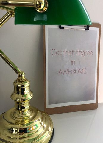 Got That Degree In Awesome A4 Print