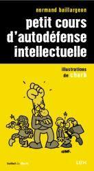 Observatoire Zététique - Normand Baillargeon - Petit cours d'autodéfense intellectuelle