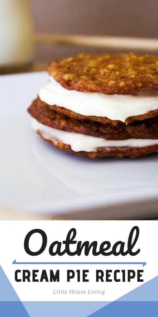 Oatmeal Cream Pie Recipe In 2020 Cream Pie Recipes Oatmeal Cream Cream Pie