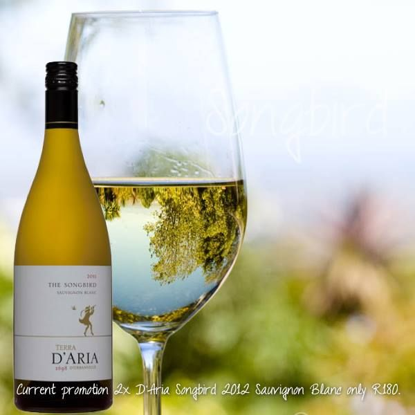 Don't forget to catch the Songbird promotion at our Tasting Room: 2x D'Aria Songbird 2012 Sauvignon Blanc for only R180. Can you think of a better way to start your weekend?