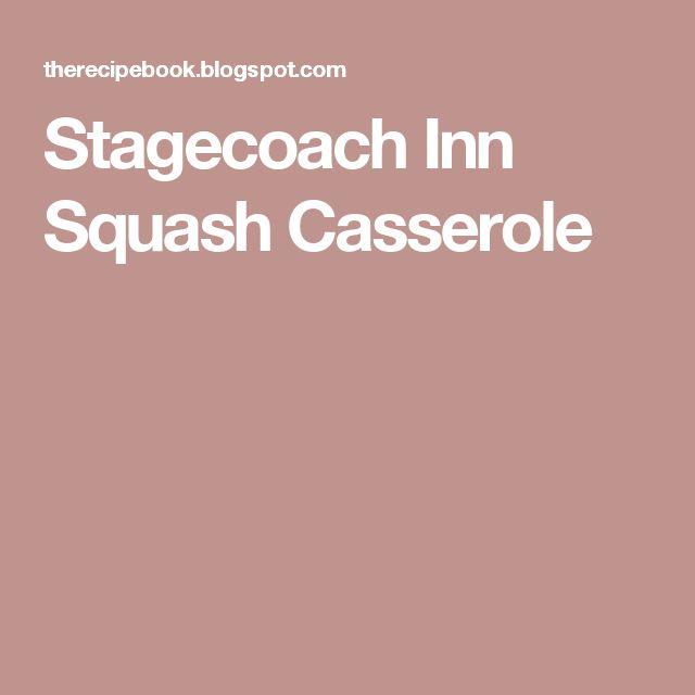 Stagecoach Inn Squash Casserole